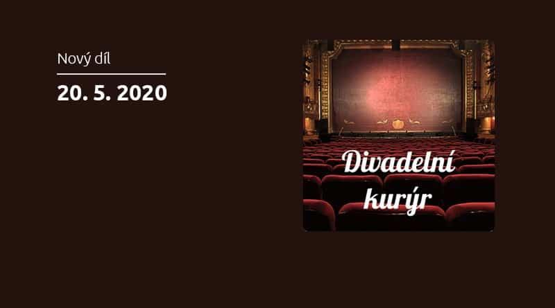 Vyšel 32. díl podcastu Divadelní Kurýr