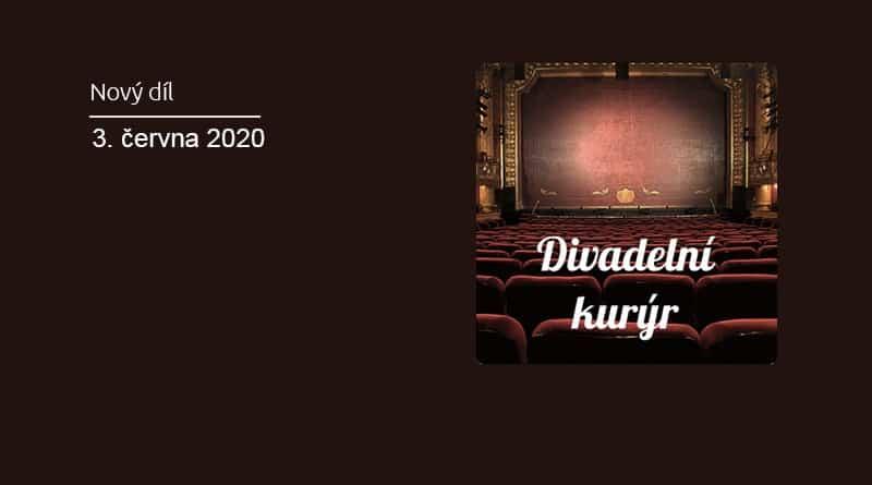 Vyšel 34. díl podcastu Divadelní Kurýr